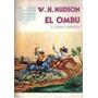 W.h. Hudson - El Ombu Y Otros Cuentos