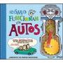 Cómo Funcionan Los Autos - Nick Arnold - Allan Sanders