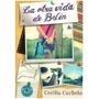Cecilia Curbelo - La Otra Vida De Belén