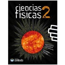 Ciencias Físicas 2 Contexto Saravia Segurola Szwarcfiter