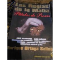 Enrique Ortega Salinas.- Las Reglas De La Mafia