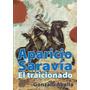 Aparicio Saravia. El Traicionado - Gonzalo Abella