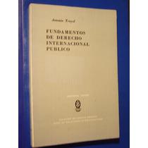 Antonio Truyol,fundamentos De Derecho Internacional Público