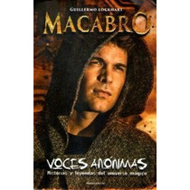 Voces Anónimas Macabro Guillermo Lockhart