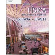 Fisica Para Ciencias E Ingenieria Serway Jewett 2 Tomos