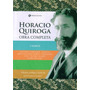 Horacio Quiroga. Obra Completa. 4 Tomos