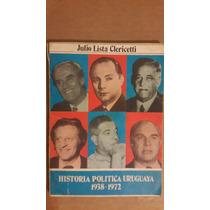 Historia Política Uruguaya 1938 1972, Julio Lista Clericetti