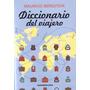 Diccionario Del Viajero - Mauricio Bergstein