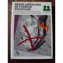 Breve Antologia De Cuentos Policiales Poe Borges Cortazar He