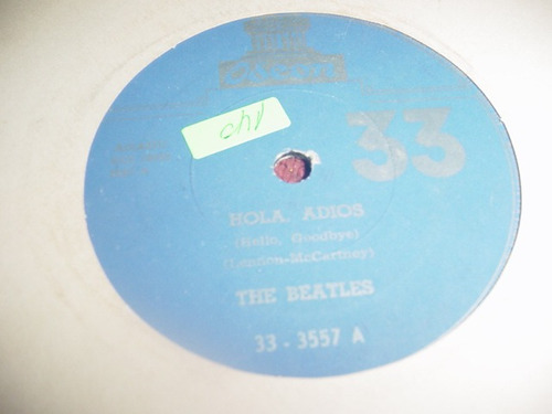 Los Beatles - Disco Simple - Hola , Adios . ...- Ed. Uruguay