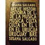 Salgado Breve Historia De La Musica Culta En El Uruguay