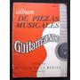 Album De Piezas Musicales- Guitarreando Palacio De La Musica