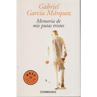 Memoria De Mis Putas Tristes Gabriel Garcia Marquez