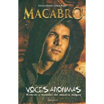 Voces Anónimas - Macabro - Guillermo Lockhart