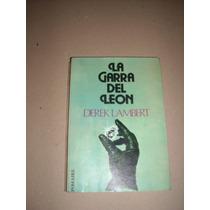 La Garra Del León. Autor: Derek Lambert