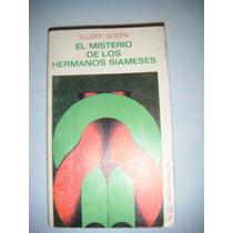Ellery Queen - El Misterio De Los Hermanos Siameses
