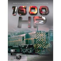 1600 Hp - Peliculas De Las Locomotoras 1600 De Afe, Uruguay