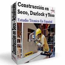 Aprende Construccion En Seco Con Durlock Y Yeso Actualizado