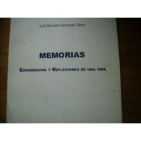 Memorias Experiencias Y Reflexiones J B Schroeder Religion