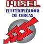 Electrificadores De Cercas Pasel Desde: