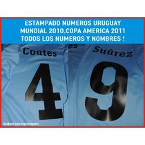 Estampados Numeros Nombres Camiseta Uruguay Copa America