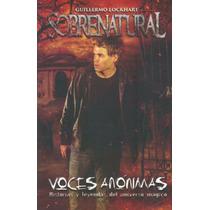 Sobrenatural Voces Anónimas - Guillermo Lockhart