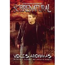 Sobrenatural Voces Anónimas / Lockhart (envíos)