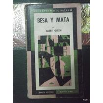 Besa Y Mata, Ellery Queen