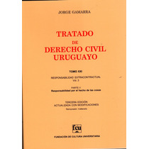 Tratado De Derecho Civil Uruguayo. Tomo 21 - Jorge Gamarra
