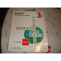 Idioma Español 3 Santillana Las Palabras En Juego Secundar