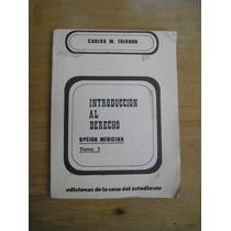 Introduccion Al Derecho Opcion Medicina Tomo1 Carlos Trianon