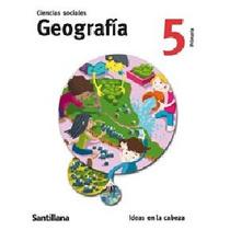 Primaria Santillana Pack Historia Y Geografía Serie Ideas