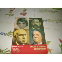 Historia 3c.b.u Uruguay En El Mundo Contemporaneo Monteverde