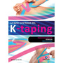 La Guía Ilustrada Del K-taping - Birgit Kumbrink
