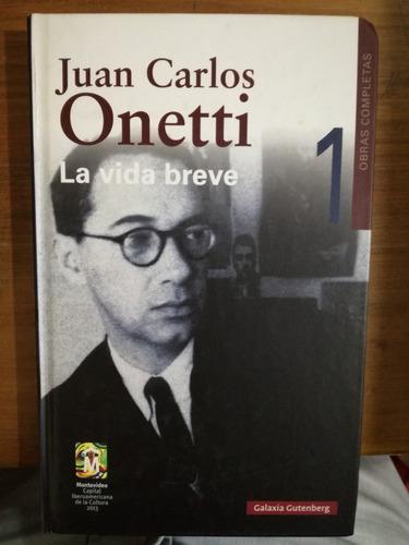 La Vida Breve - Juan Carlos Onetti