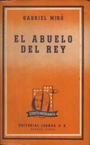 RESUMEN EL ABUELO DEL REY - Gabriel Miró